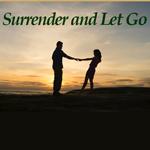 Surrender and Let Go