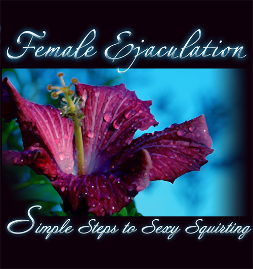 DVD Ejaculation for Women